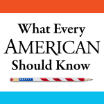 What Every American Should Know