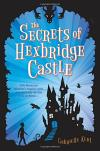 The Secrets of Hexbridge Castle cover