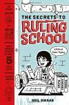 The Secrets to Ruling School cover